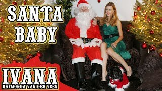 Santa Baby - Ivana | Official Music Video (Cover)