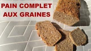 Pain complet aux graines