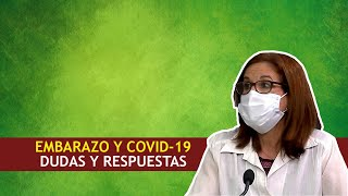 COVID-19 y Embarazo en Cuba: Cifras, dudas y respuestas