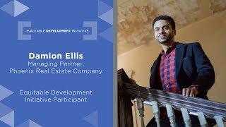Equitable Development Initiative: Damion Ellis
