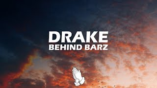 Drake - Behind Barz (Lyrics)