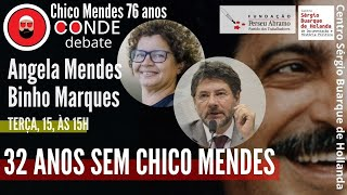 #AOVIVO | 32 anos sem Chico Mendes, com Angela Mendes e Binho Marques