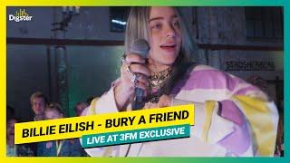 Billie Eilish   Bury A Friend | Live At 3FM Exclusive