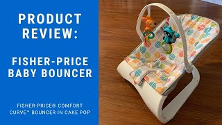 Fisher-Price Comfort Curve Bouncer in Cake Pop (Baby Bouncer): Product Review