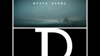 Never Alone JDaisy Review ep. 16