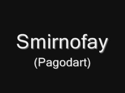 Smirnofay - Pagodart