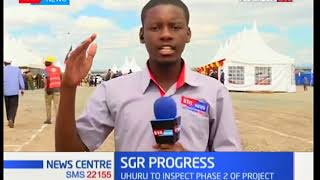 President Uhuru to inspect phase two of SGR progress