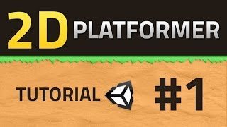 1. How to make a 2D Platformer - Basics - Unity Tutorial