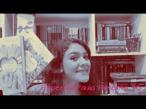 Paula cronista s2   Especial Paula Pimenta #6