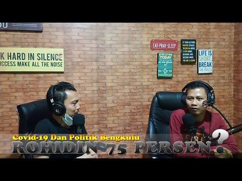 Covid-19 Dan Politik Bengkulu, Rohidin 75 Persen?