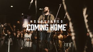 Housefires - Coming Home // Feat. Nate Moore (Official Music Video)