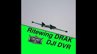 Ritewing Drak DJI FPV System DVR footage