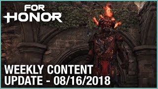 For Honor: Week 8/16/2018 | Weekly Content Update | Ubisoft [NA]