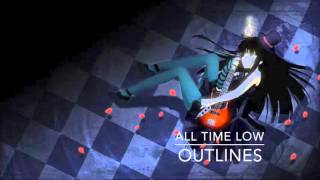Outlines - All Time Low ~Nightcore~