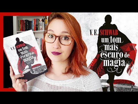 Um Tom Mais Escuro de Magia (V. E. Schwab) | Resenhando Sonhos