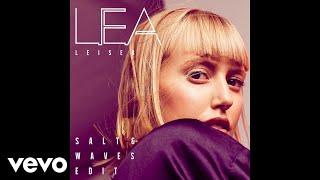 LEA   Leiser (Salt & Waves Remix) (Pseudo Video)