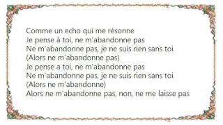Christophe Maé - Ne M'abandonne Pas Lyrics