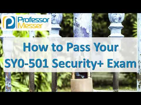 How to Pass your SY0-501 Security+ Exam - CompTIA Security+ ...