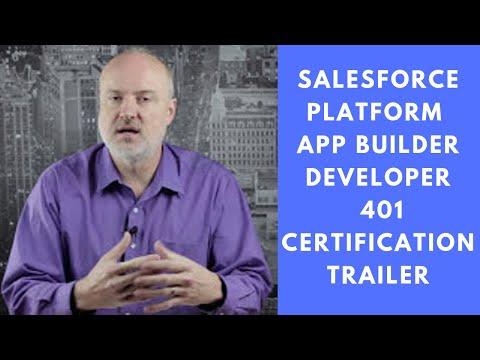Salesforce Platform App Builder Developer 401 Certification Trailer ...
