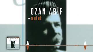 Ozan Arif - Anlat