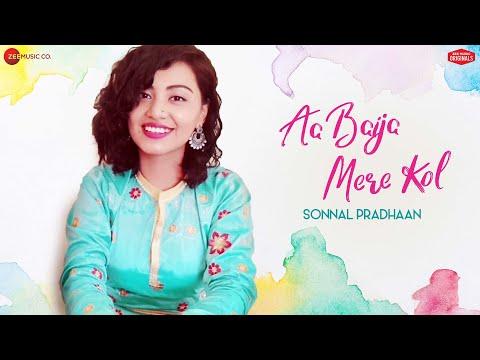 Aa Baija Mere Kol - Sonnal Pradhaan   Zee Music Originals