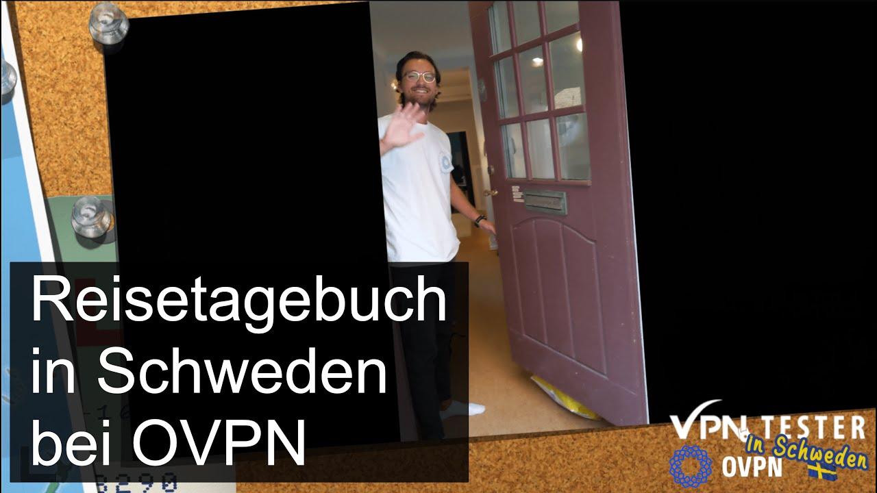 VPNTESTER besucht OVPN.com in Schweden - Recherche Vor-Ort 2