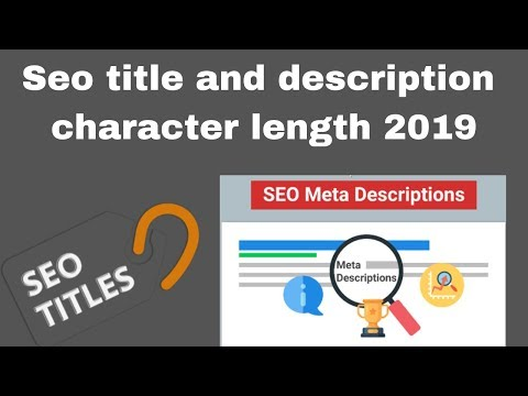 Seo title and description character length 2019
