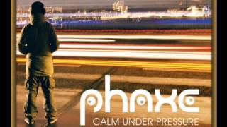 Phaxe   Calm Under Pressure  2013  Full Album