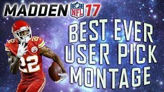 BEST User Pick Montage in Madden 17