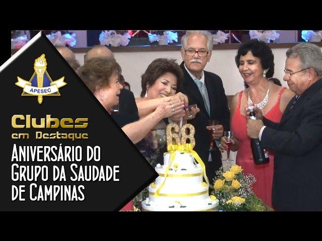Clubes em Destaque 01/03/2016 – Festa de aniversário do Grupo da Saudade de Campinas