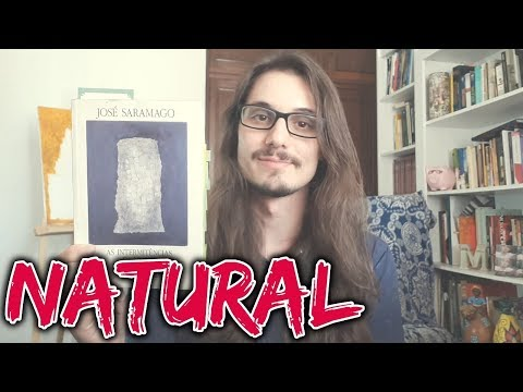 #24 NATURAL - AS INTERMITÊNCIAS DA MORTE (JOSÉ SARAMAGO)