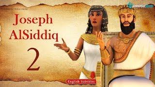 Joseph Al - Siddiq l episode 2 l with English subtitles