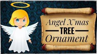 Angel Christmas Ornament Craft /Christmas Tree Ornaments/ Christmas Crafts /Ep 14