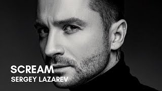 Sergey Lazarev   Scream   Russia   Eurovision 2019 (Lyrics)