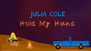 Julia Cole Hold My Hand
