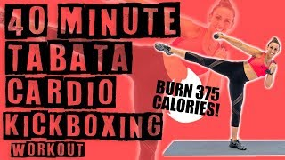 40 Minute Tabata Cardio Kickboxing Workout  by Sydney Cummings