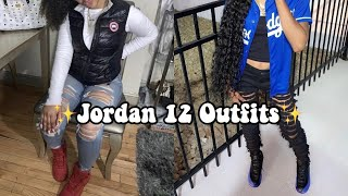 ✨Jordan 12 Outfits-HOW TO STYLE JORDAN 12s BADDIE OUTFIT COMPILATION PART 3✨