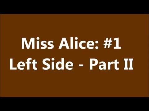 Miss Alice #1 (Left Side)