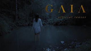 Gaia - Official Teaser
