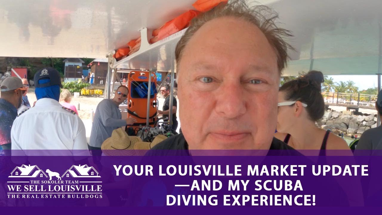 Your Latest Louisville Housing Market Update (and an Underwater Tour)
