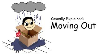 Casually Explained: Moving Out