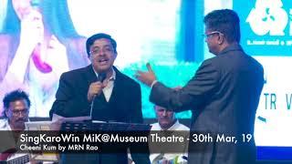 SingKaroWin MiK@Museum Theatre - Cheeni Kum by MRN