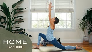 Home-Day 2-Intend | 30 Days of Yoga With Adriene