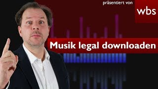 Download YouTube music legally - Tips of the law firm Wilde Beuger & Solmecke Cologne