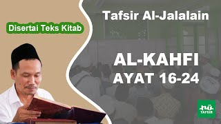Surat Al-Kahfi # Ayat 16-24 # Tafsir Al-Jalalain # KH. Ahmad Bahauddin Nursalim