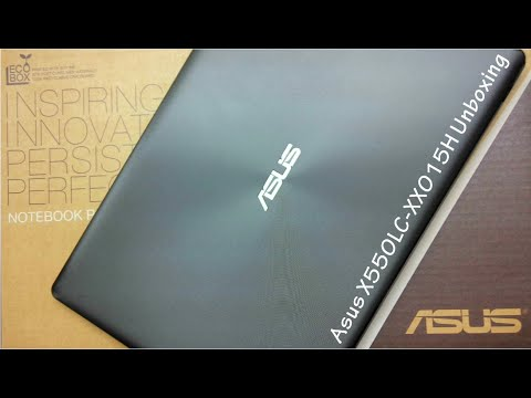 Asus X550LC-XX015H Unboxing