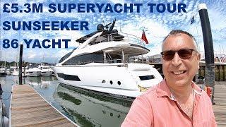 £5.3M Superyacht Tour : Sunseeker 86 Yacht