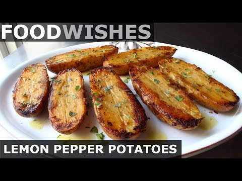 Lemon Pepper Potatoes - Food Wishes