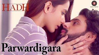 Parwardigara | Hadh | Rituraj Mohanty | Ankit Shah & Vidur