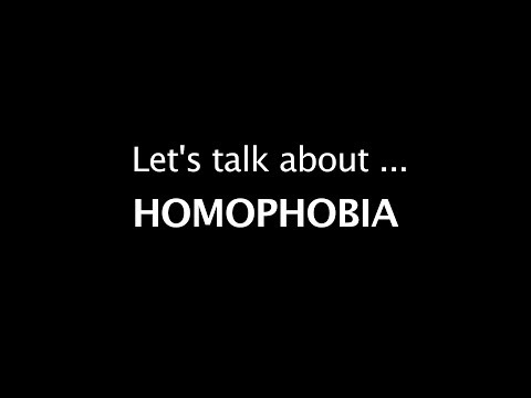 Let's talk about Homophobia